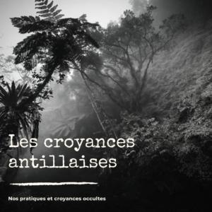 croyances antillaises